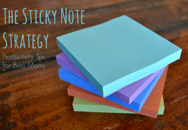 Post image for The Sticky Note Strategy | Megan Flatt