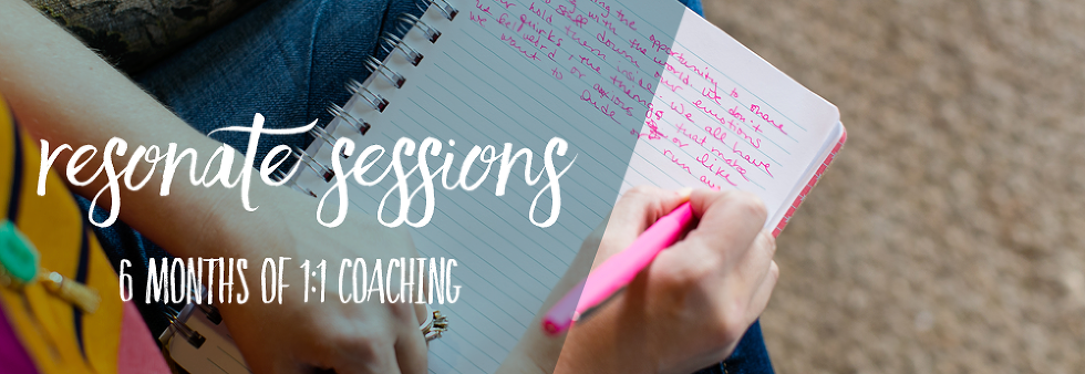 resonate sessions 6 months of 1 to 1 coaching